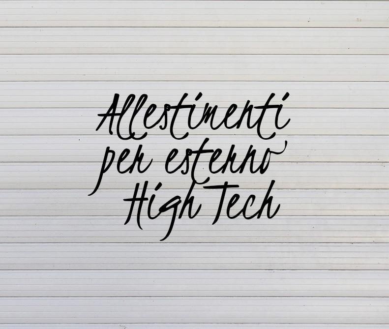 Scopri gli allestimenti per esterno High Tech di MastroTappezziereIn